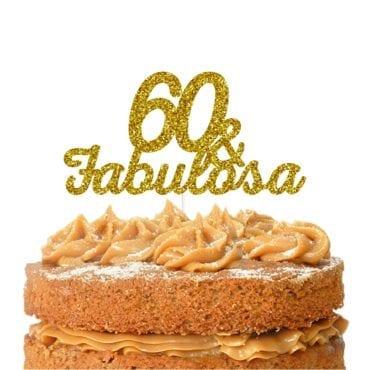Topo de bolo topo 60 & FABULOSA dourado